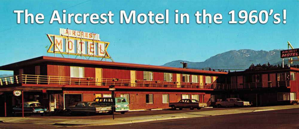 Aircrest Motel History - Photo from 1960s
